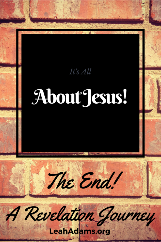 Revelation is all about Jesus!