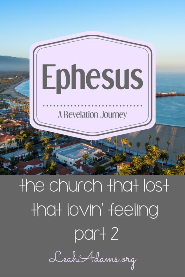 Ephesus ~ Part 2 ~ Revelation