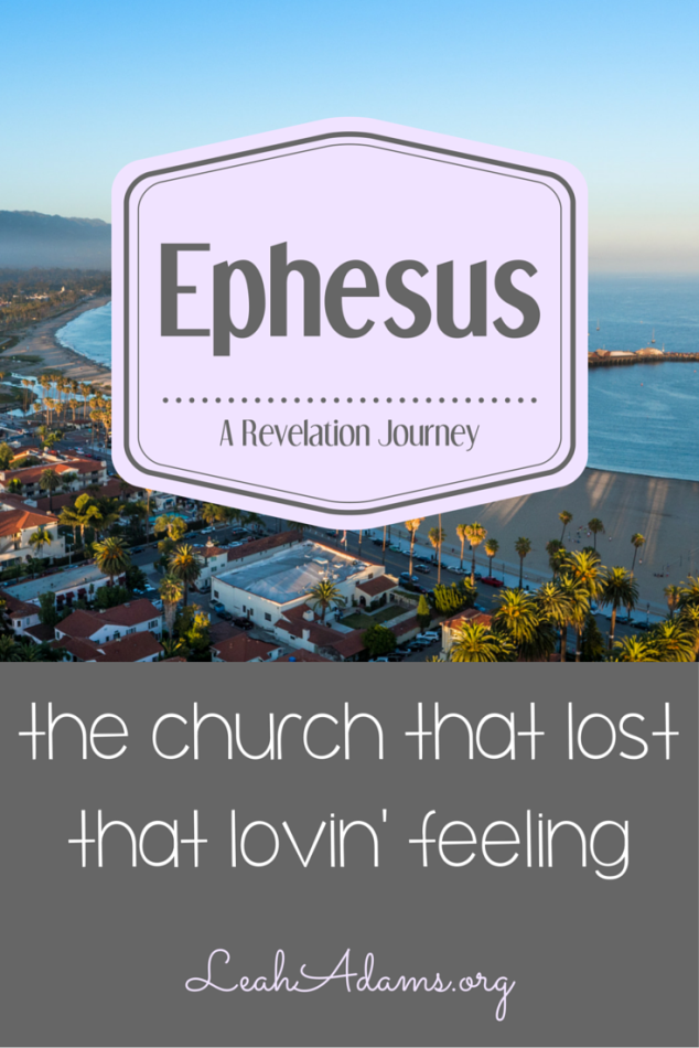 Ephesus ~ Revelation 2