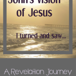 John's Vision of Jesus, A Printable and a Giveaway!