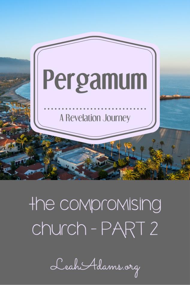 Pergamum ~ Part 2 ~ Revelation