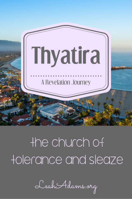 Thyatira ~ The Church of Tolerance and Sleaze