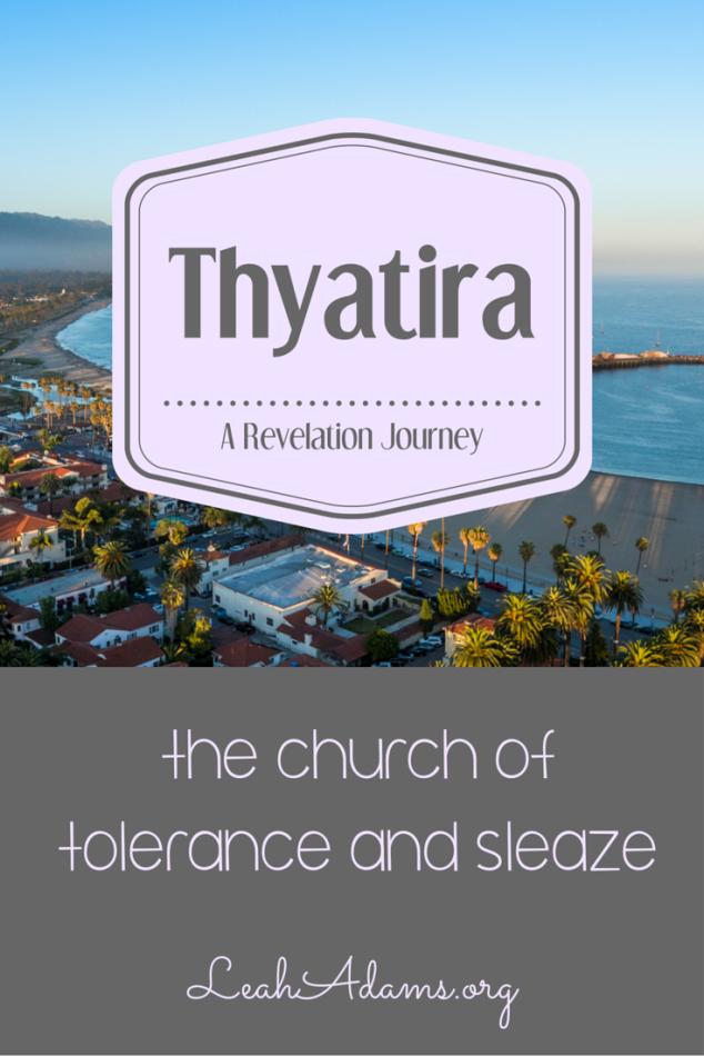 Thyatira ~ Revelation