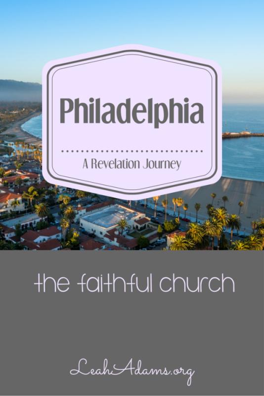 The Seven Churches ~ Philadelphia
