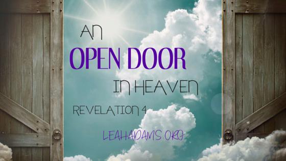 Revelation 4 An Open Door In Heaven