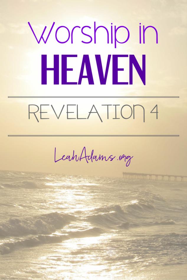 Worship in Heaven Revelation 4