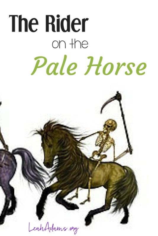 Rider on Pale Horse Seal 4 Revelation 6