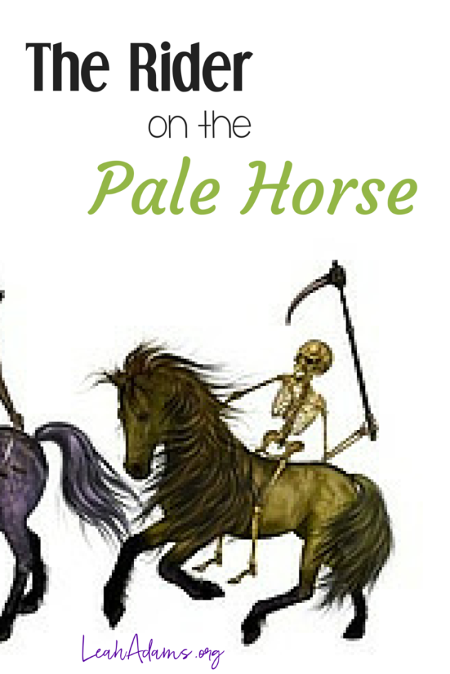Rider on the Pale Horse Seal 4 Revelation 6
