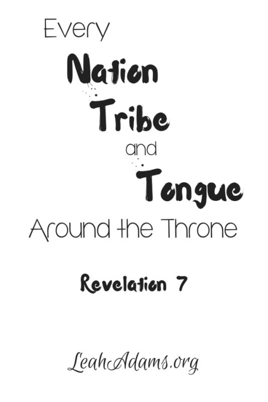 Every Nation Tribe and Tongue Around the Throne