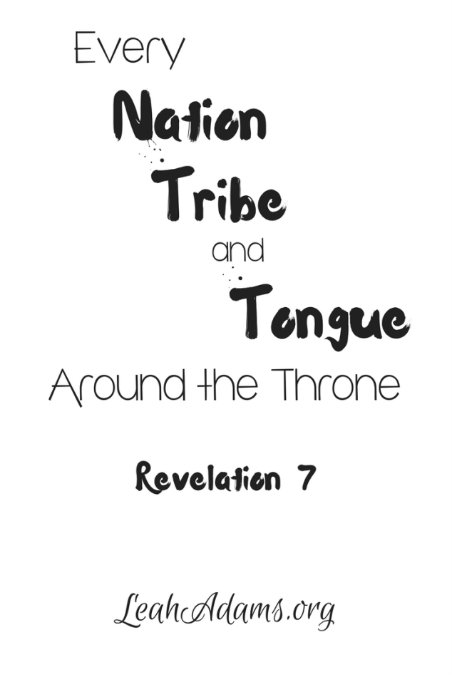 Every Nation Tribe Tongue Around the Throne