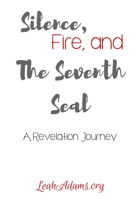 Silence Fire and the Seventh Seal