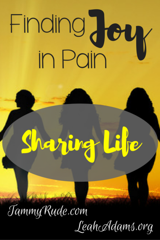 Sharing Life Finding Joy in Pain Tammy Rude