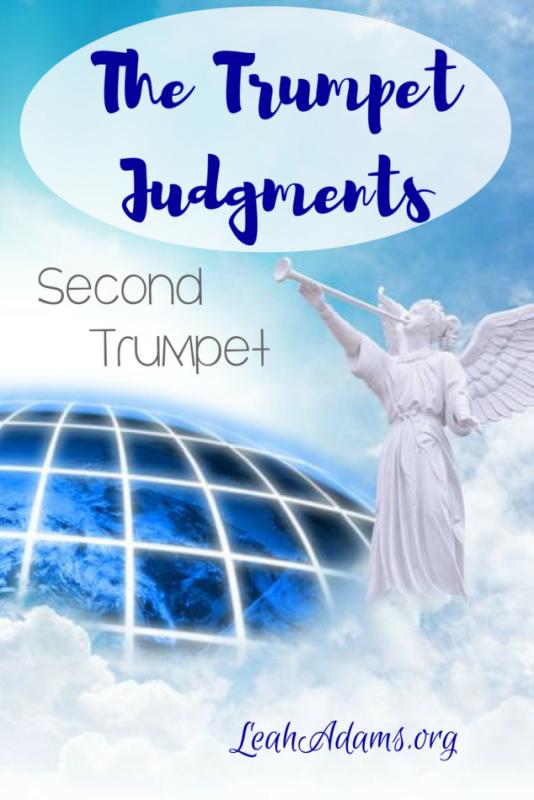 The Trumpet Judgments Second Trumpet