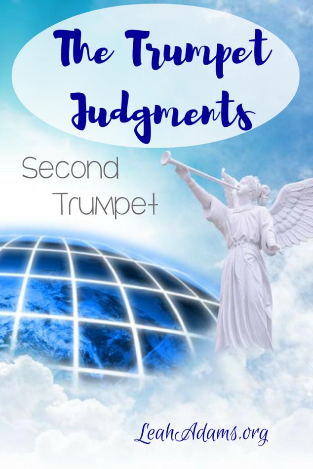 The Trumpet Judgments ~ Second Trumpet