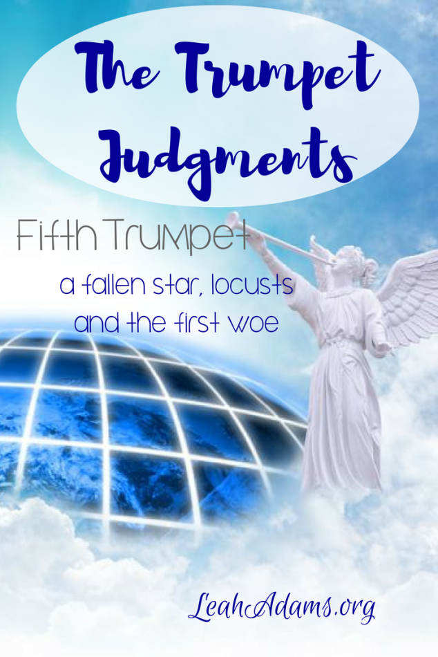 The Fifth Trumpet A Fallen Star Locusts and the First Woe