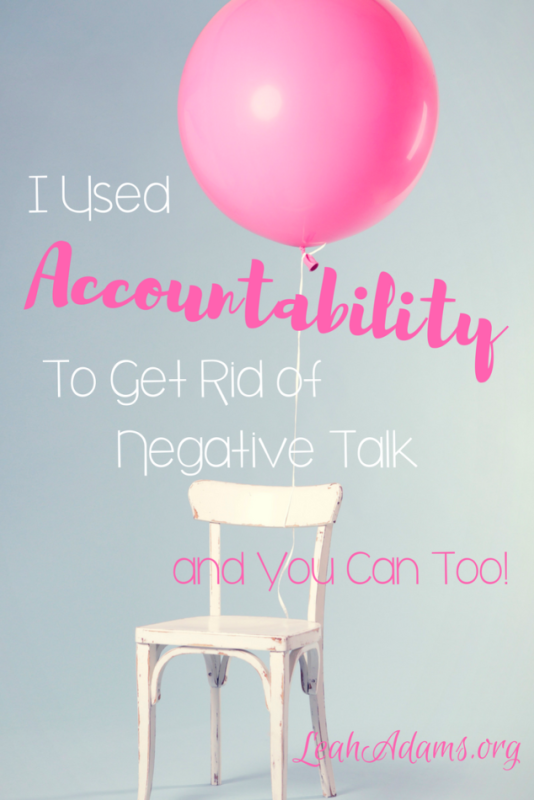 I Used Accountability to Get Rid of Negative Talk and You Can Too