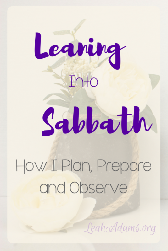 Leaning Into Sabbath