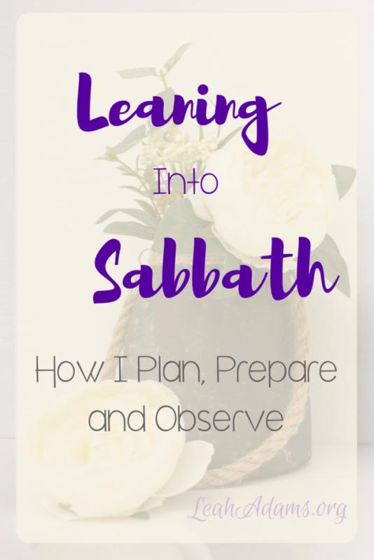 Leaning Into Sabbath
