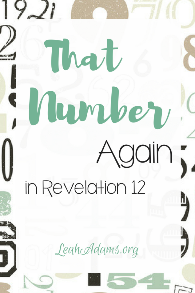 That Number Again in Revelation 12