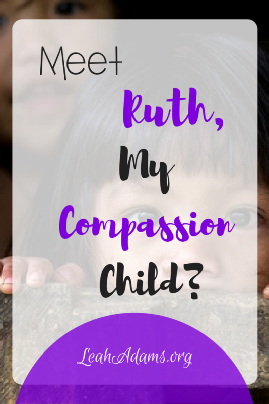Meet Ruth, My Compassion Child