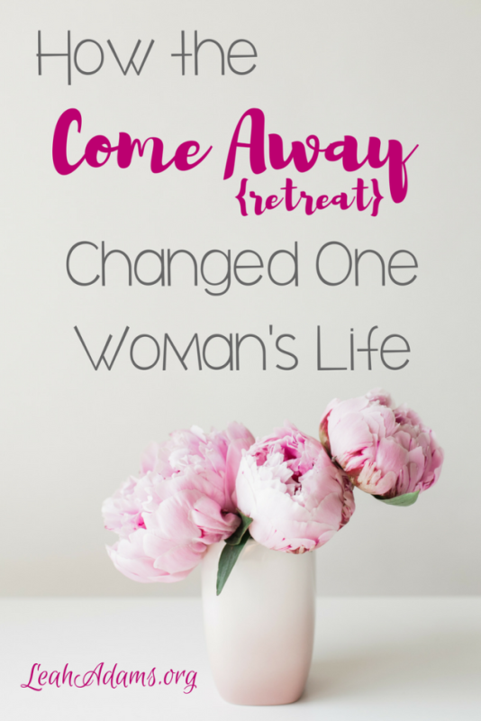 How the Come Away Retreat Changed One Women's Life