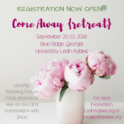 Register NOW for Come Away {retreat}